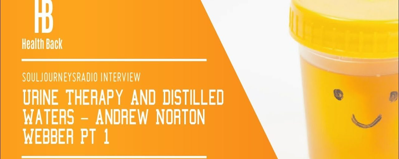 Urine Therapy And Distilled Waters – Andrew Norton Webber Pt 1